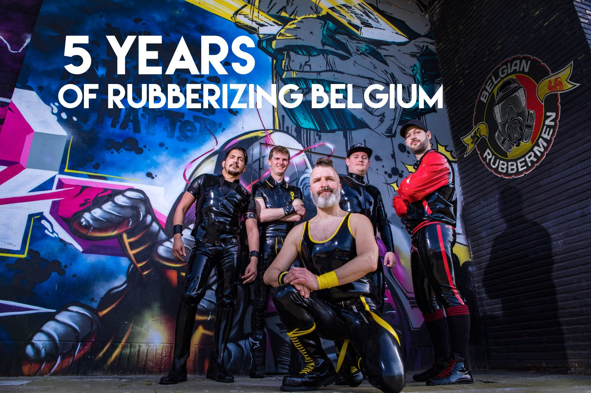 Belgian Rubbermen - 5ème Anniversaire